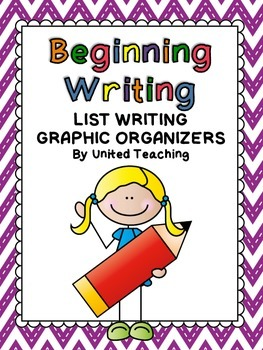 Beginning Writing - List Writing Graphic Organizers