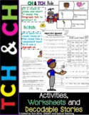 Digraph ch and tch Decodable Stories Activities and Worksheets (RTI)