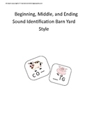 Beginning and Ending Sound Identification Barn Yard Style