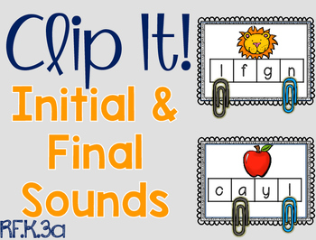 Clip It!  Initial and Final Sounds