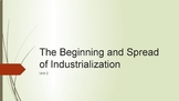 Beginning/Spread of Industrialization PowerPoint and Guide