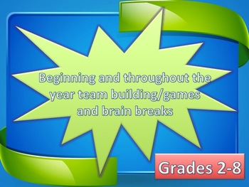 Beginning and Throughout the Year Games and Team Building Grades 2-8