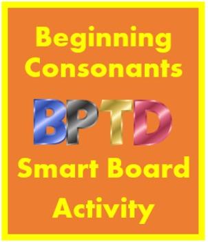 Beginning consonants B, P, T, D Smartboard activity