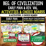 Early Man, River Valley Civilizations Activities, Choice Board, Print & Google