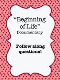 """Beginning of Life"" (2016) Documentary Video Guide Worksheet"
