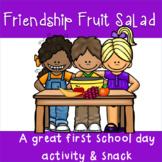 Beginning of School Class Activity - Friendship Salad