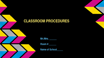 Beginning of School - Classroom Procedures