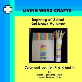 Beginning of School God Knows My Name for Pre-K and K