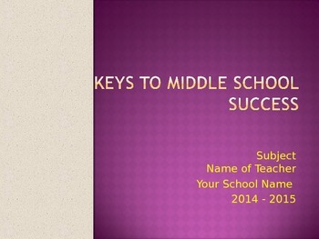 Beginning of School - Keys to Middle School Success