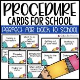 Beginning of School Procedure Cards - EDITABLE