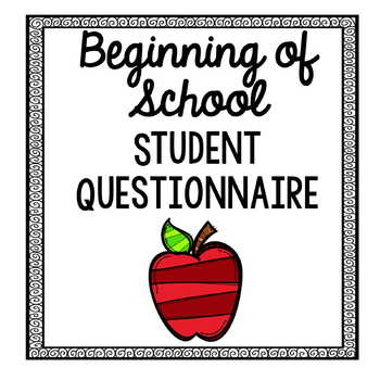 Beginning of School Student Questionnaire