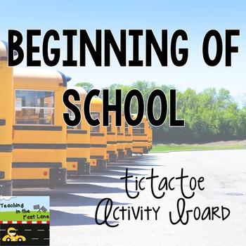 Beginning of School TicTacToe Choice Board