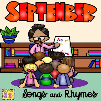 September Songs & Rhymes: Labor Day - Mexican Independence Day