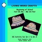 "Beginning of School ""Wearable""  Hat on Me - Me on Hat Gr. 1-3"