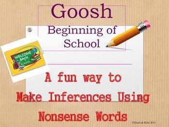Beginning of School Year Goosh - Making Inferences & Using