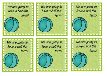 Beginning of Term Gift Tags - 'We are going to have a ball'
