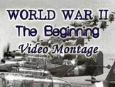 Beginning of World War II Video Montage/Slideshow