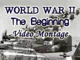 Beginning of World War II Video Montage/Slideshow