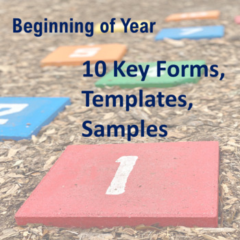 Beginning of Year: 10 Key Forms, Templates, Samples