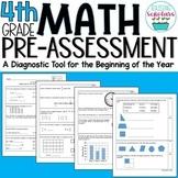 Beginning of Year 4th Grade Math Pre-Assessment