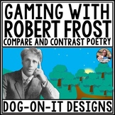 Beginning of Year Compare and Contrast Poetry - Gaming - Robert Frost - 300 dpi