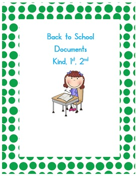 Back to School Documents for Kindergarten, 1st, and 2nd grade