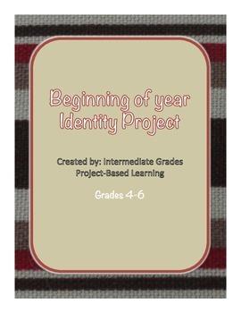 Beginning of Year Identity Project Grades 4-6