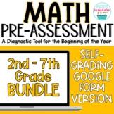 Beginning of Year Math Pre-Assessment Google Form BUNDLE 2nd - 7th Grades