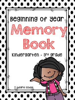 Beginning of Year Memory Book