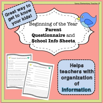 Beginning of Year Parent Questionnaire and School Info Sheets