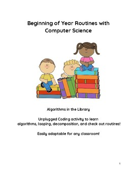 Beginning of Year Routines Computer Science Algorithms Integrated Lesson