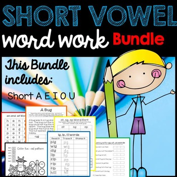 Short Vowel Activities- Short A, Short E, Short I, Short O