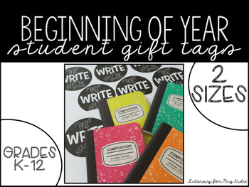 """Beginning of Year Student Gift Tags """"You got the write stuff"""""""