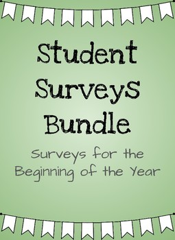 Beginning of the School Year- Student Surveys