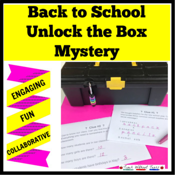 Beginning of the School Year Unlock the Box Mystery