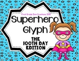 100th Day of School Activities {Superhero Glyph}