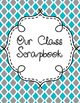 Beginning of the Year Activity: Class Scrapbook {2nd - 8th}