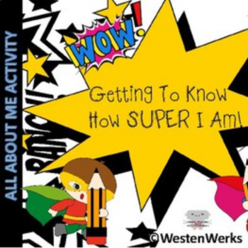 Back To School All About Me! Hands On, SUPERHERO!