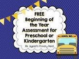Preschool or Kindergarten Pre-Assessment