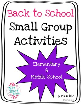 Beginning of the Year Back to School Small Group Activities l ALL content areas