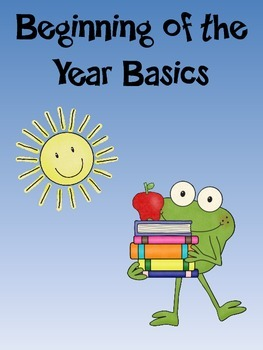 Beginning of the Year Basics
