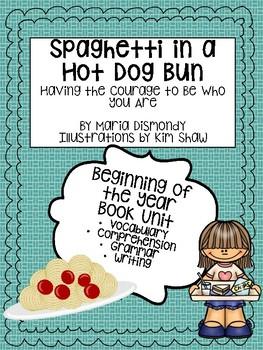 Beginning of the Year Book Unit:  Spaghetti in a Hot Dog Bun