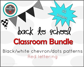 Back to School - Contemporary Classroom Decor Bundle-Black & White Patterns