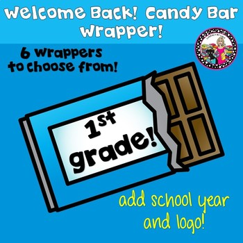 Beginning of the Year-Candy Bar Wrapper! 1st Grade!