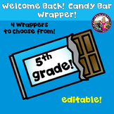Candy Bar Wrapper Beginning of the Year 5th Grade