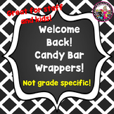 Beginning of the Year! Candy Bar Wrappers! Staff & Students!
