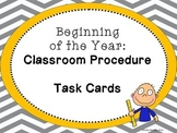 Beginning of the Year: Classroom Procedure Task Cards