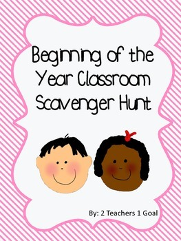 Beginning of the Year Classroom Scavenger Hunt