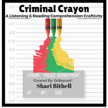 Criminal Crayon Common Core Listening Activity