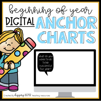 Beginning of the Year DIGITAL Anchor Charts
